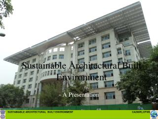 Sustainable Architectural Built Environment