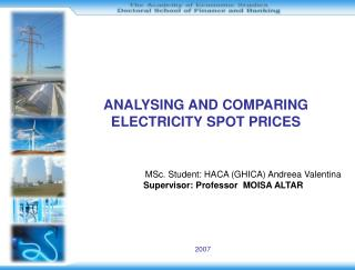 ANALYSING AND COMPARING  ELECTRICITY SPOT PRICES