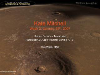 Kate Mitchell Week 2: January 25 th , 2007