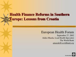 Health Finance Reforms in Southern Europe: Lessons from Croatia
