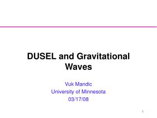 DUSEL and Gravitational Waves