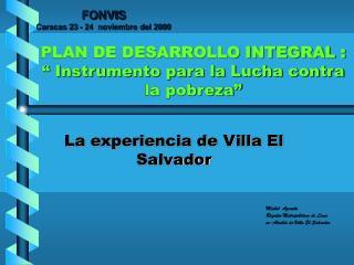 PLAN DE DESARROLLO INTEGRAL : � Instrumento para la Lucha contra la pobreza�