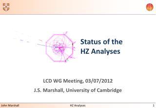 Status of the HZ Analyses