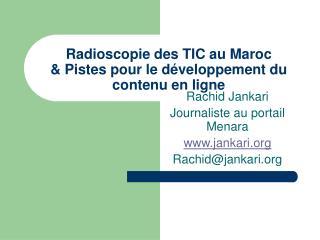 Radioscopie des TIC au Maroc & Pistes pour le développement du contenu en ligne