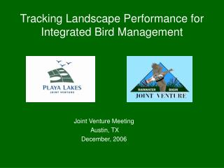 Tracking Landscape Performance for Integrated Bird Management