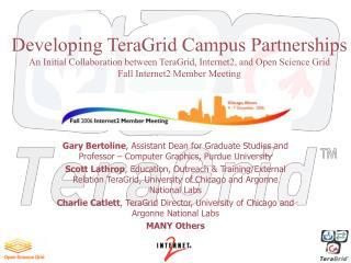 Developing TeraGrid Campus Partnerships