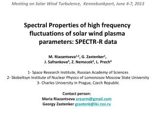 Spectral Properties of high frequency  fluctuations of solar wind plasma
