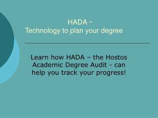 HADA ~  Technology to plan your degree