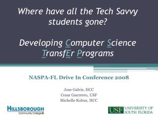 Where have all the Tech Savvy students gone    Developing Computer Science TransfEr Programs