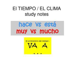 El TIEMPO / EL CLIMA study notes