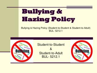 Bullying & Hazing Policy