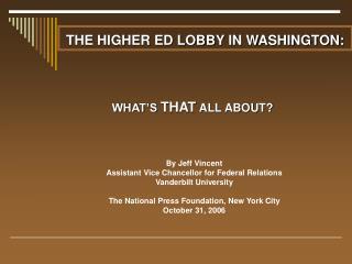 THE HIGHER ED LOBBY IN WASHINGTON: