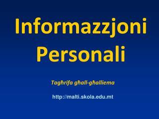 Informazzjoni Personali