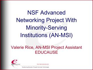 NSF Advanced Networking Project With Minority-Serving Institutions (AN-MSI)