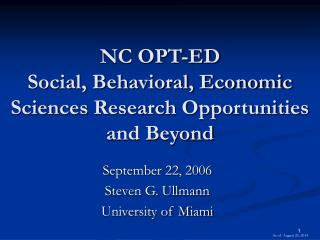NC OPT-ED Social, Behavioral, Economic Sciences Research Opportunities and Beyond
