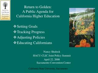 Return to Golden: A Public Agenda for California Higher Education