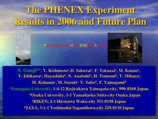 The PHENEX Experiment Results in 2006 and Future Plan