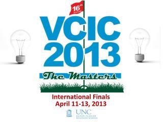 International Finals April  11-13, 2013