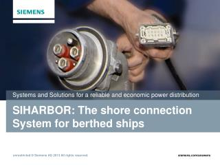 SIHARBOR: The shore connection  System for berthed ships