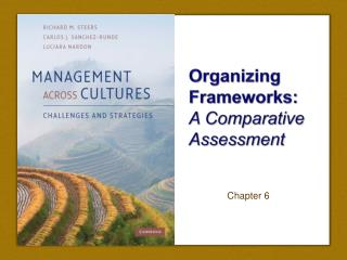 Organizing Frameworks:  A Comparative Assessment
