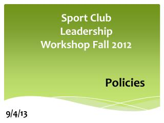 Sport Club Leadership Workshop Fall  2012