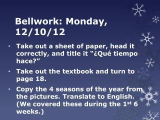 Bellwork: Monday, 12/10/12