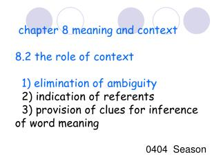 chapter 8 meaning and context  8.2 the role of context    1) elimination of ambiguity