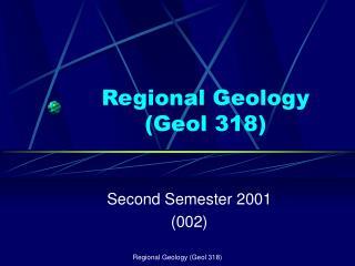 Regional Geology (Geol 318)