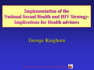 Implementation of the  National Sexual Health and HIV Strategy- Implications for Health advisers
