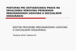 SEKTOR PROVEDBE MEĐUNARODNIH UGOVORA O SOCIJALNOM OSIGURANJU
