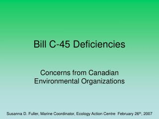 Bill C-45 Deficiencies