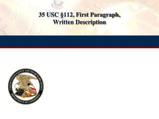 35 USC  § 112, First Paragraph,  Written Description