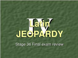 Stage 36 Final exam review