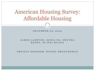 American Housing Survey: Affordable Housing