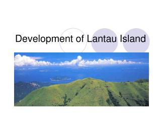Development of Lantau Island