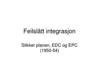 Feilslått integrasjon