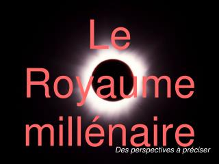 Le Royaume  mill�naire