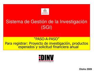 Sistema de Gestión de la Investigación (SGI)