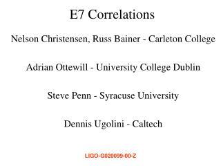 E7 Correlations
