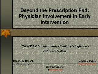 Beyond the Prescription Pad: Physician Involvement in Early Intervention