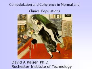 Comodulation and Coherence in Normal and Clinical Populations
