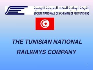 THE TUNISIAN NATIONAL RAILWAYS COMPANY