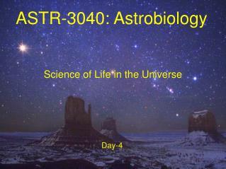 ASTR-3040: Astrobiology