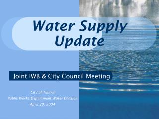 Water Supply Update