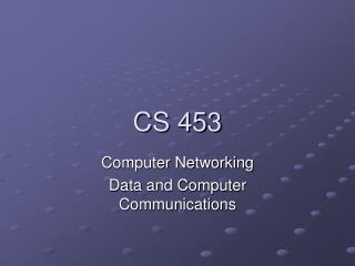 CS 453