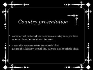 commercial material that shows a country in a positive