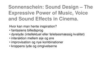 Sonnenschein: Sound Design – The Expressive Power of Music, Voice and Sound Effects in Cinema.