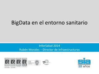 BigData  en el entorno sanitario