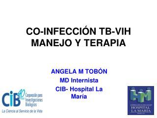 CO-INFECCIÓN TB-VIH MANEJO Y TERAPIA