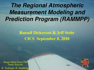 The Regional Atmospheric Measurement Modeling and Prediction Program (RAMMPP)